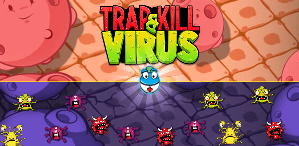Trap & Kill Virus